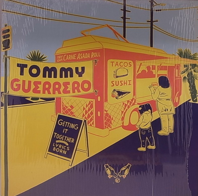 TOMMY GUERRERO/GETTIN' IT TOGETHER