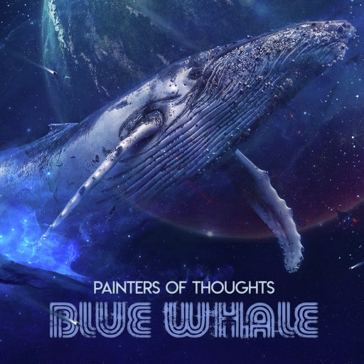 Painters Of Thoughts / Blue Whale