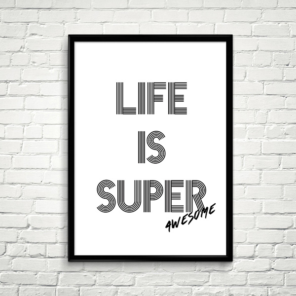 『LIFE IS SUPER Awesome』メッセージポスター