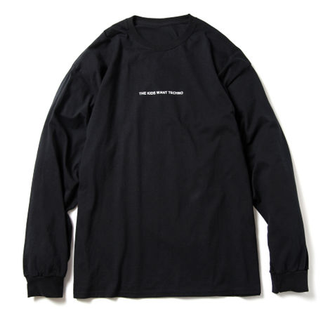 THE KIDS WANT TECHNO  L/S
