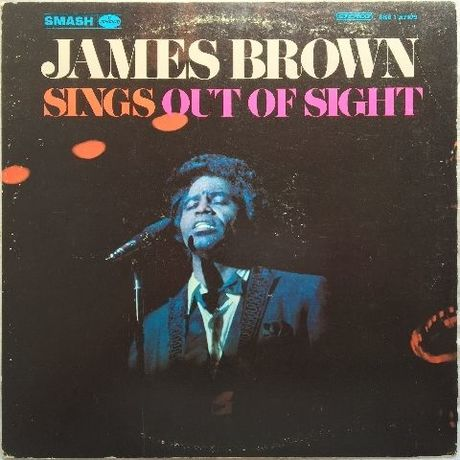 James Brown ‎– Sings Out Of Sight