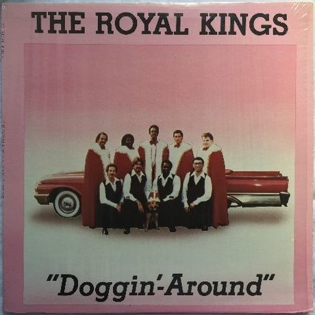 Royal Kings, The ‎– Doggin'-Around