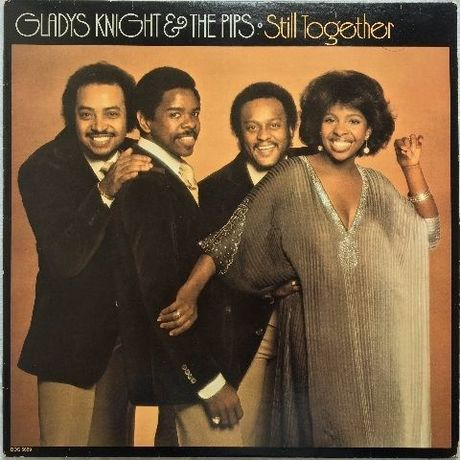 Gladys Knight & The Pips – Still Together