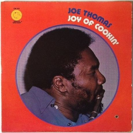 Joe Thomas ‎– Joy Of Cookin'