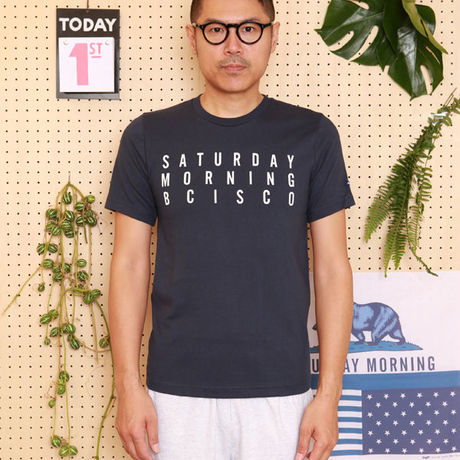 【BLUECHIP】TEE SATURDAY MORNING BCISCO