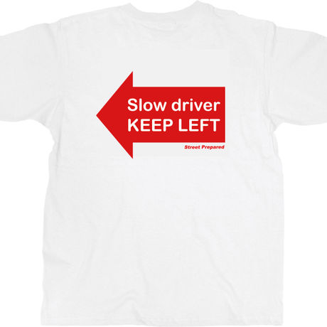 SP004 Slow Traffic keep letf logo T-shirt