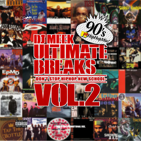 [MixCD] Dj Meek-Ultimate Breaks Vol.2 -Don't Stop HipHop New School-