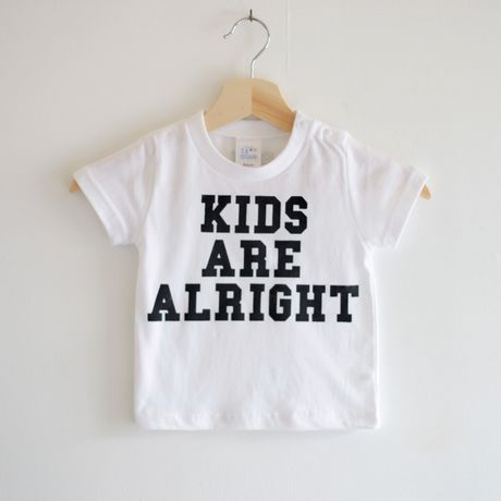"""""""Kids Are Alright"""""""