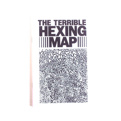 THE TERRIBLE HEXING MAP by Daniel Cantrell