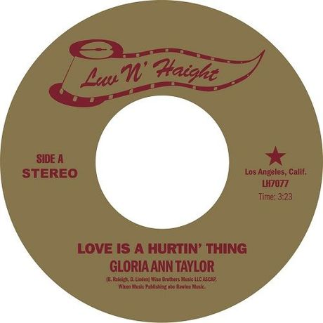 Gloria Ann Taylor / Love Is A Hurtin' Thing