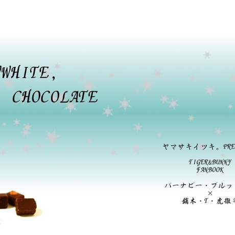 SNOWWHITE,CHOCOLATE