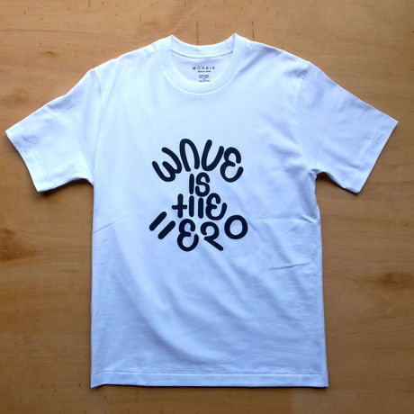 WAVE IS THE HERO Tシャツ WHITE