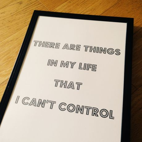 ポスター ther are things in my life that i cant control