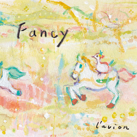 """l'avion 2nd album """"Fancy"""""""