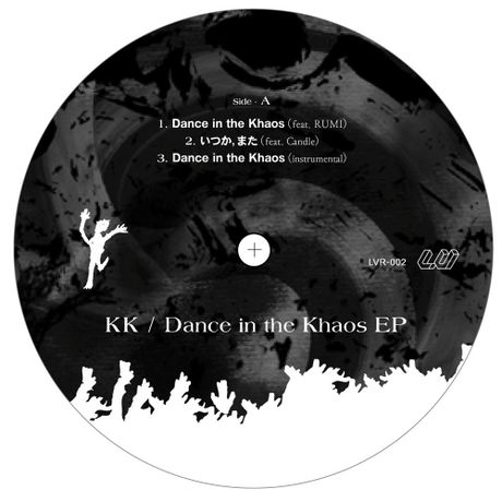 """KK """"Dance in the Khaos EP"""""""
