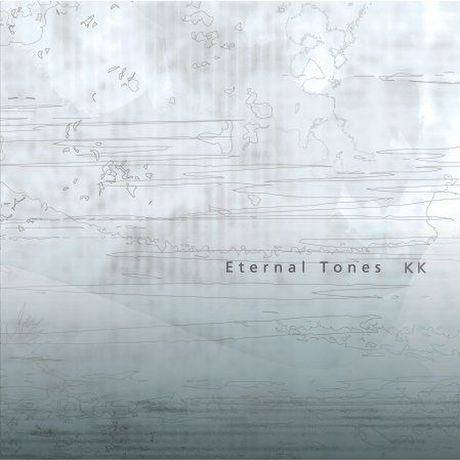 """KK """"Eternal Tones"""""""