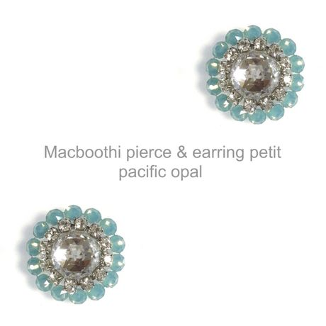 【014】Macboothi pierce & earring petit / pacific opal
