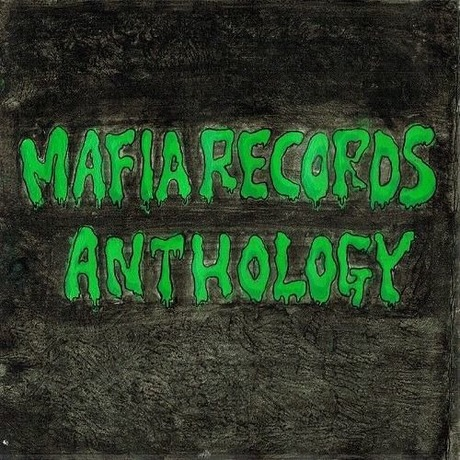 MAFIA RECORDS ANTHOLOGY (V.A.)