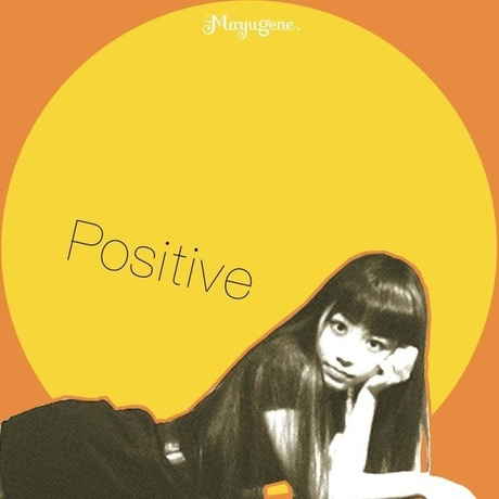 """1st Single CD """"POSITIVE"""" / 真友ジーン."""