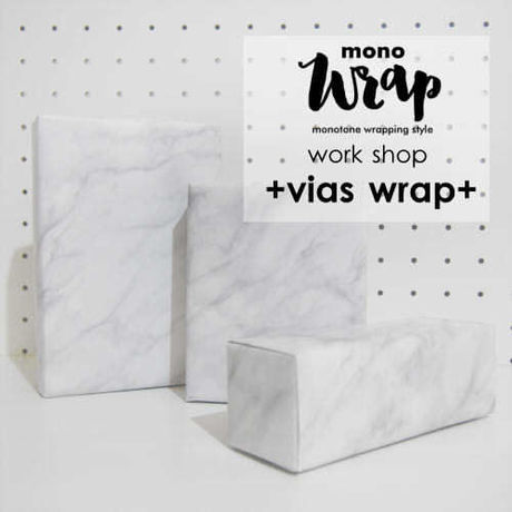 monoWrap Work Shop -VIAS WRAP-【6/15(水):神戸】