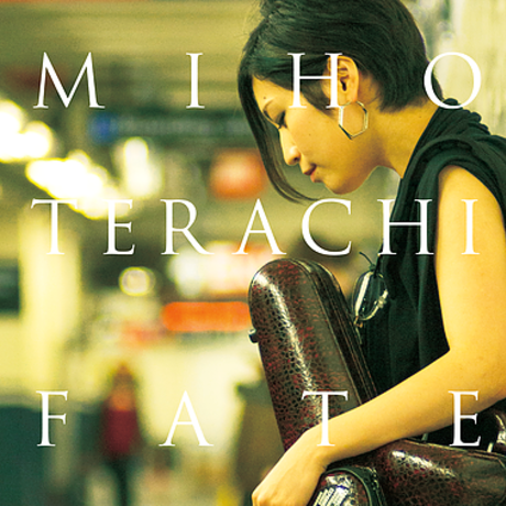 """Miho Terachi 1st mini album """"Fate"""""""