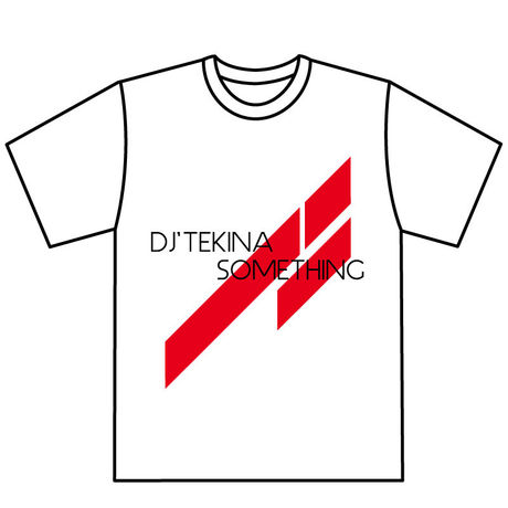 DJ'TEKINA//SOMETHING Official T-Shirt