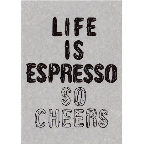 Pcard「LIFE IS ESPRESSO SO CHEERS」