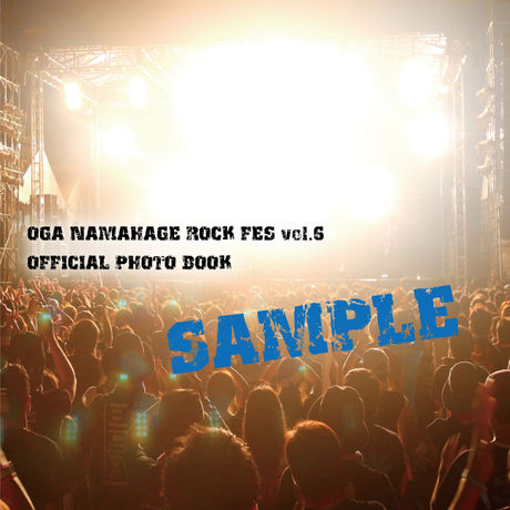 OGA NAMAHAGE ROCK FES OFFICIAL PHOTO BOOK