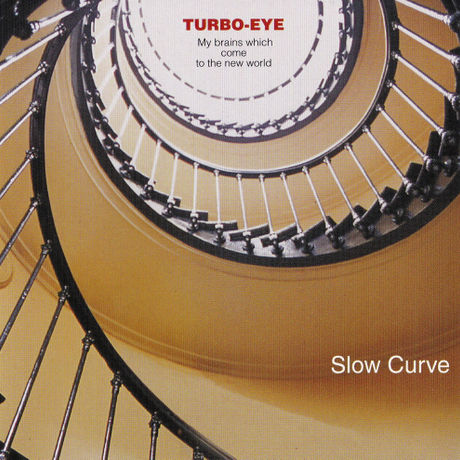 【CD】Slow Curve / turbo-eye