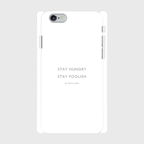 """iPhone5/5s/SE,6/6s用ケース """"Stay Hungry, Stay foolish"""""""