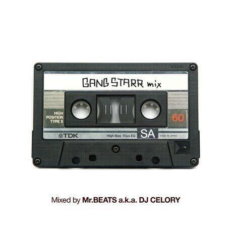 Mr.BEATS a.k.a. DJ CELORY『Gang Starr Mix』