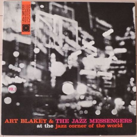 Art Blakey & The Jazz Messengers / At the Jazz Corner of the World Vol. 1 (Blue Note BLP 4015) mono