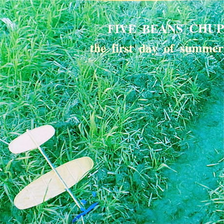 Five Beans Chup『The First Day OF Summer』CDアルバム