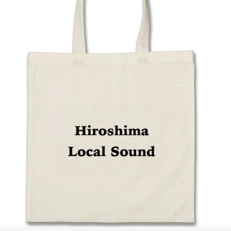 【HIROSHIMA LOCAL SOUND】 Tote Bag