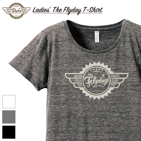 【LADIES'】The Flyday T-Shirt