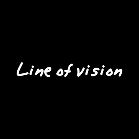 Line of vision Vol 1