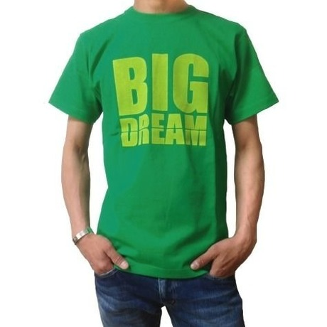 BIG DREAM (Green)